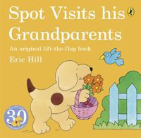 Spot visites his grandparents an original lift-the-flap book